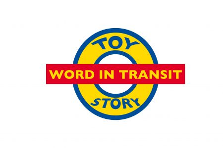 Word in Transit #6 Toy Story – event